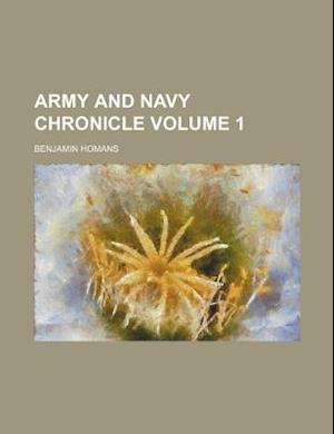 Army and Navy Chronicle Volume 1 af Benjamin Homans