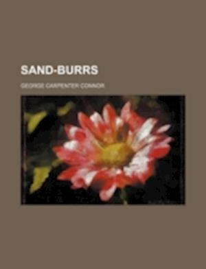 Sand-Burrs af George Carpenter Connor