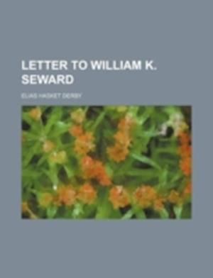 Letter to William K. Seward af Elias Hasket Derby