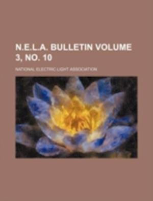 N.E.L.A. Bulletin Volume 3, No. 10 af National Electric Light Association