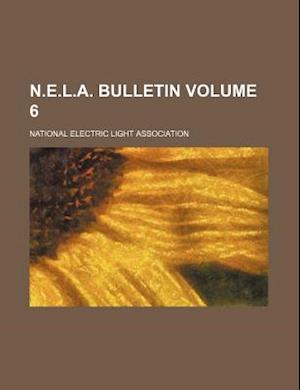 N.E.L.A. Bulletin Volume 6 af National Electric Light Association