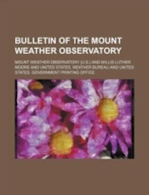 Bulletin of the Mount Weather Observatory af Mount Weather Observatory