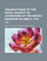 Transactions of the Royal Society of Literature of the United Kingdom Volume 3, Pts. 1-2 af Royal Society Of Literature