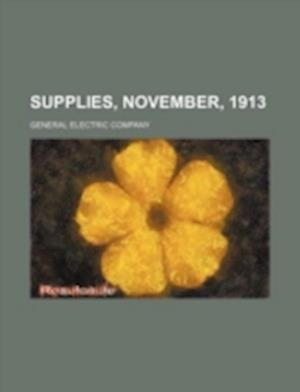 Supplies, November, 1913 af General Electric Company