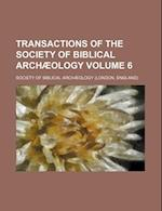 Transactions of the Society of Biblical Archaeology Volume 6 af Society of Biblical Archaeology