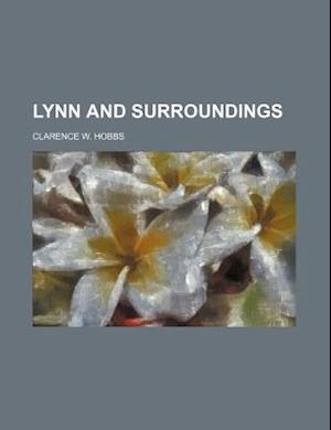 Lynn and Surroundings af Clarence W. Hobbs