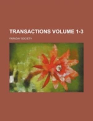 Transactions Volume 1-3 af Faraday Society