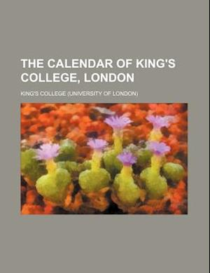 The Calendar of King's College, London af King's College