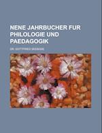Nene Jahrbucher Fur Philologie Und Paedagogik af Gottfried Seebode