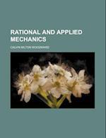 Rational and Applied Mechanics af Calvin Milton Woodward