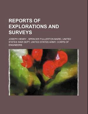Reports of Explorations and Surveys af Joseph Henry