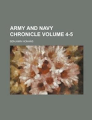 Army and Navy Chronicle Volume 4-5 af Benjamin Homans