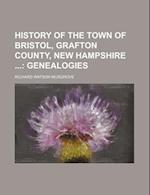 History of the Town of Bristol, Grafton County, New Hampshire af Richard Watson Musgrove