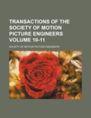 Transactions of the Society of Motion Picture Engineers Volume 10-11 af Society Of Motion Picture Engineers