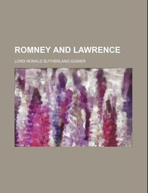 Romney and Lawrence af Lord Ronald Sutherland Gower
