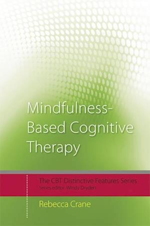 Mindfulness-Based Cognitive Therapy af Rebecca Crane