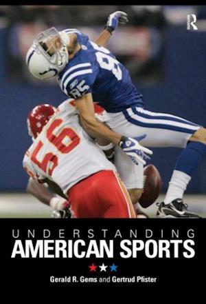 Understanding American Sports af Gertrud Pfister