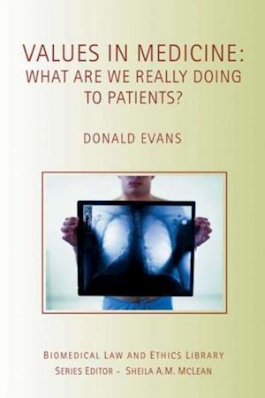 Values in Medicine af Donald Evans