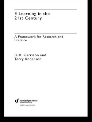 E-Learning in the 21st Century af D. Randy Garrison