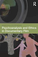 Psychoanalysis and Ethics in Documentary Film af Agnieszka Piotrowska