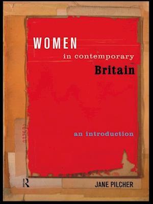 Women in Contemporary Britain af Jane Pilcher