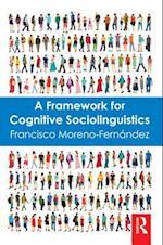 Framework for Cognitive Sociolinguistics