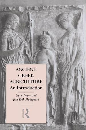 Ancient Greek Agriculture af Jens Erik Skydsgaard