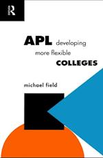 APL: Developing more flexible colleges af Michael Field