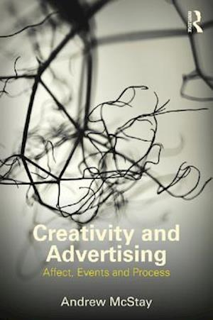 Creativity and Advertising af Andrew McStay