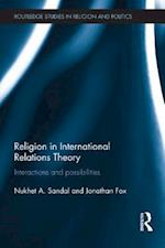 Religion in International Relations Theory af Jonathan Fox