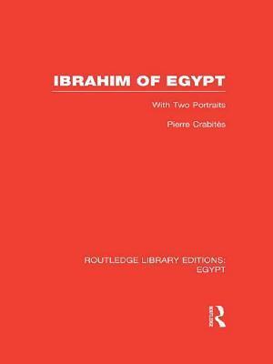 Ibrahim of Egypt (RLE Egypt) af Pierre Crabites