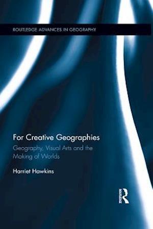 For Creative Geographies af Harriet Hawkins