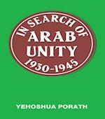 In Search of Arab Unity 1930-1945 af Yehoshua Porath