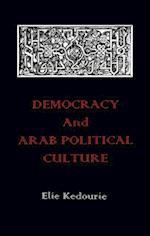 Democracy and Arab Political Culture af Elie Kedourie
