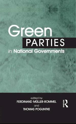 Green Parties in National Governments af Thomas Poguntke