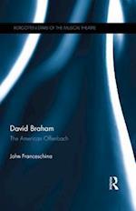 David Braham (Forgotten stars of the musical theatre)