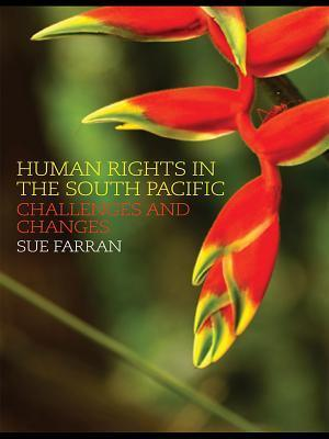 Human Rights in the South Pacific af Sue Farran