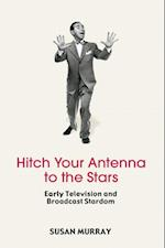 Hitch Your Antenna to the Stars af Susan Murray