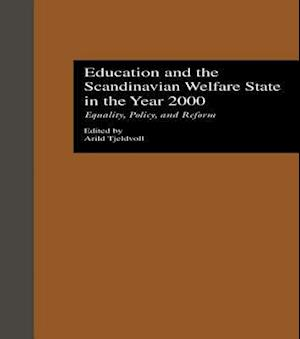 Education and the Scandinavian Welfare State in the Year 2000 af Arild Tjeldvoll