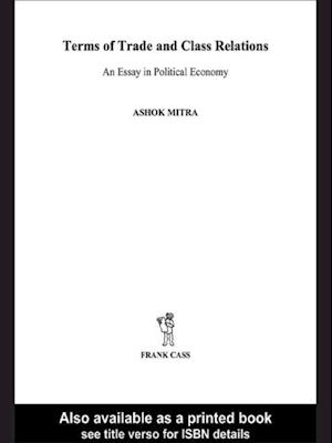Terms of Trade and Class Relations af Ashok Mitra