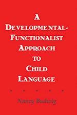 Developmental-functionalist Approach To Child Language af Nancy Budwig