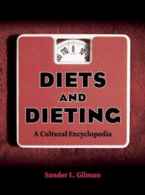 Diets and Dieting af Sander L. Gilman