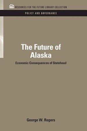 Future of Alaska af George Rogers