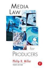 Media Law for Producers af Philip Miller