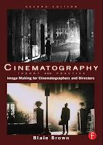 Cinematography: Theory and Practice af Blain Brown