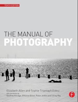 Manual of Photography and Digital Imaging af Elizabeth Allen