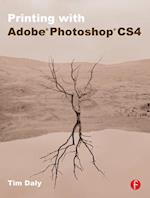 Printing with Adobe Photoshop CS4 af Tim Daly