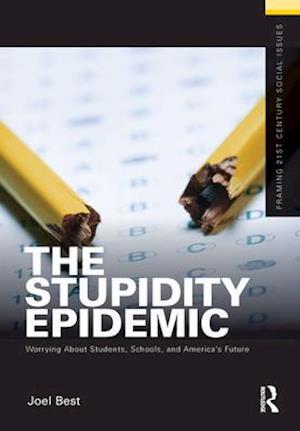 Stupidity Epidemic af Joel Best