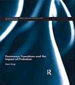 Desistance Transitions and the Impact of Probation af Sam King