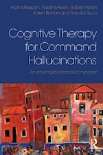 Cognitive Therapy for Command Hallucinations af Robert Aston